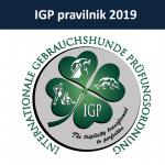 Povzetek sprememb programov IGP -Splošni del in Disciplin A,B,C ter Nižjih stopenj 2019