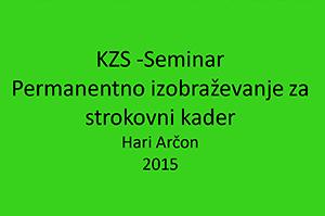 Permanentno izobraževanje za strokovni kader – 2015